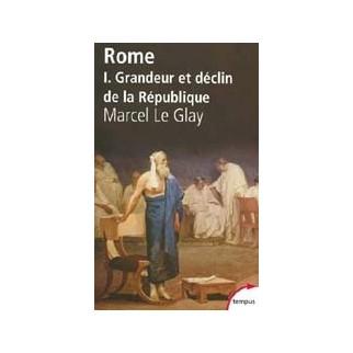 Rome - Tome 1, Grandeur et déclin de la République