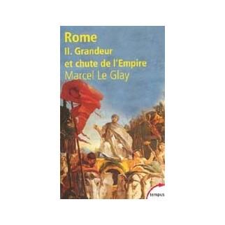 Rome - Tome 2, Grandeur et chute de l'Empire