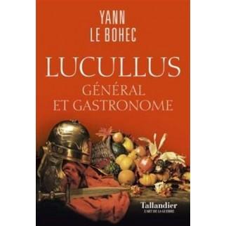 Lucullus : Général et...