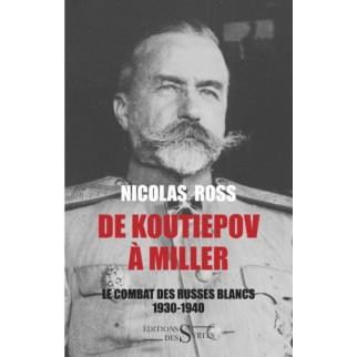 De Koutiepov à Miller, Le...