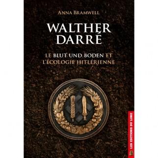 Walther Darré, le Blut und...