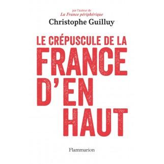 LE CREPUSCULE DE LA FRANCE...