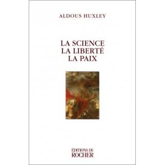 La science la liberté la paix