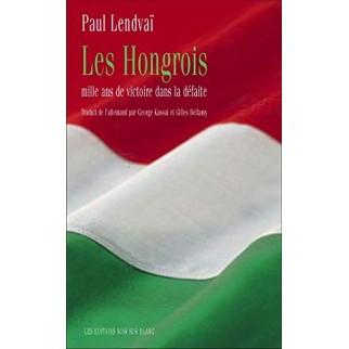Les Hongrois: mille ans...