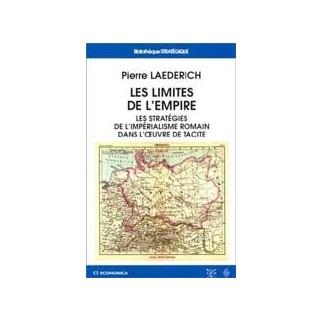 Les limites de l'Empire - Les stratégies de l'impérialisme romain dans l'oeuvre de Tacite