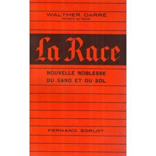 La Race. Nouvelle Noblesse...