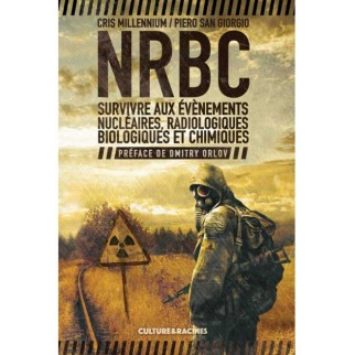 NRBC : survivre aux...