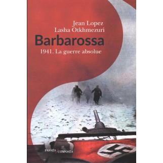 Barbarossa : 1941 - La...