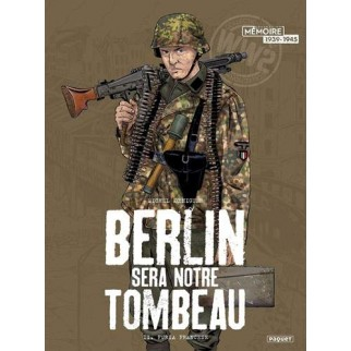 Berlin sera notre tombeau -...