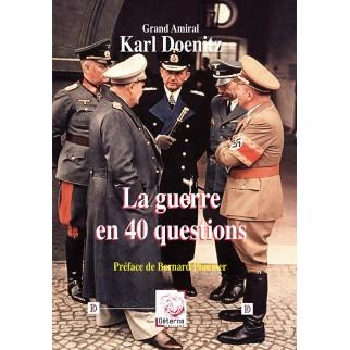 La guerre en 40 questions