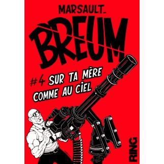 BREUM - TOME 4 SUR TA MERE...