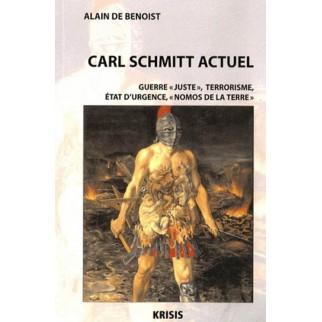 Carl Schmitt actuel