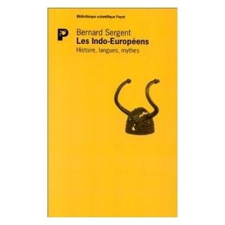 Les Indo-Européens - Histoire, langues, mythes