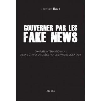 Gouverner par les Fake News...