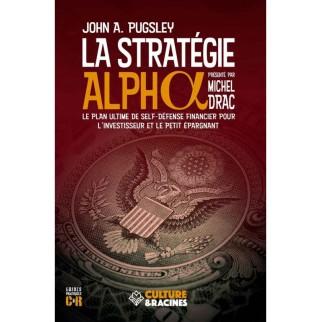 La Stratégie Alpha : le...