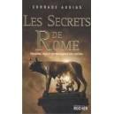 Les secrets de Rome - Histoires, lieux et personnages d'une capitale