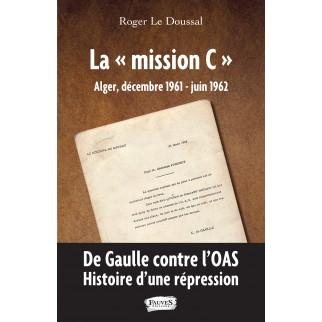 """La """"mission C"""" Alger,..."""
