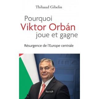Pourquoi Victor Orban joue...