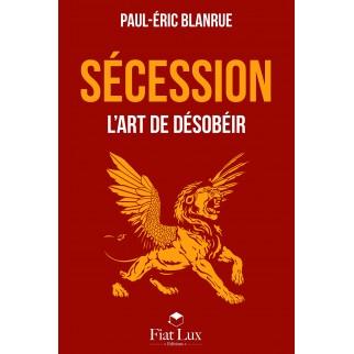 Sécession : L'art de désobéir
