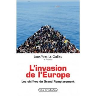 L'invasion de l'Europe :...