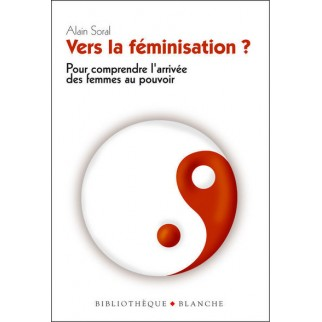 Vers la féminisation