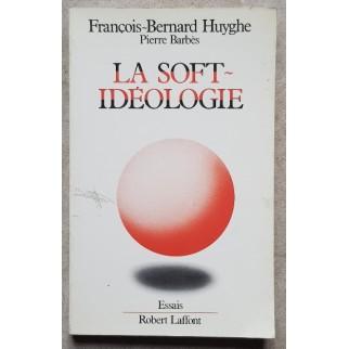 La soft-idéologie