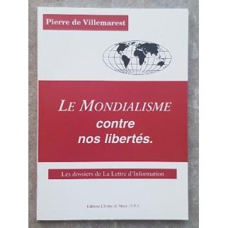 Le mondialisme contre nos...