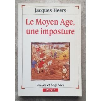 Le Moyen-Age, une imposture
