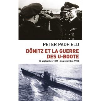 Dönitz et la guerre des...