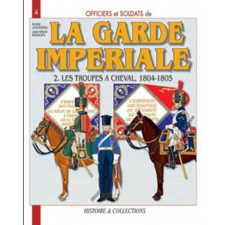 La garde impériale. Tome 2....