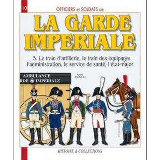 La garde impériale. Tome 5....