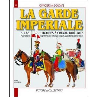 La garde impériale 3 - Les...