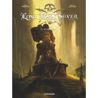 Long John Silver - tome 4 -...