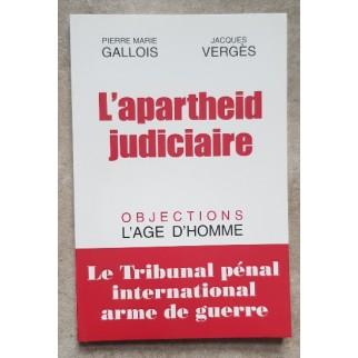 L'apartheid judiciaire