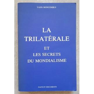 La trilatérale et les...